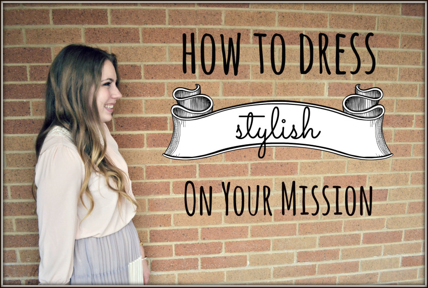 Alena Helzer's blog gives style tips to future sister missionaries