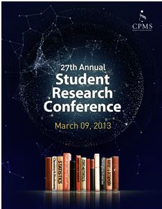 CPMS's poster publicizing the 2013 Student Research Conference.