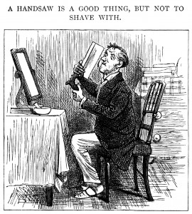 "An 1880's illustration says, ""A handsaw is a good thing, but not to shave with."" This might give some BYU students ideas. (iStock)"