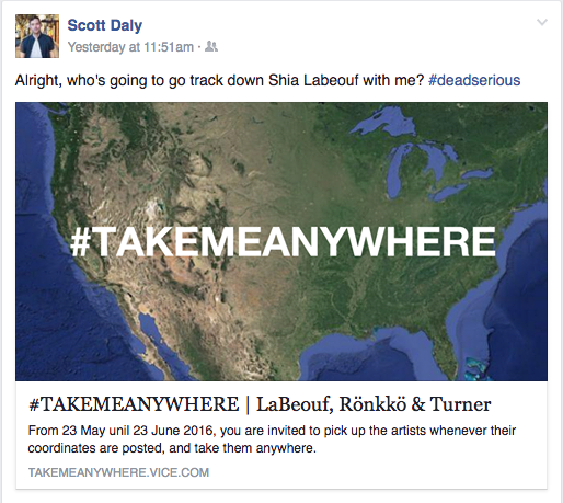 Daly posted on Facebook asking who would accompany him to track down LaBeouf. At 5:30 p.m., he and Hansen left for Wyoming.