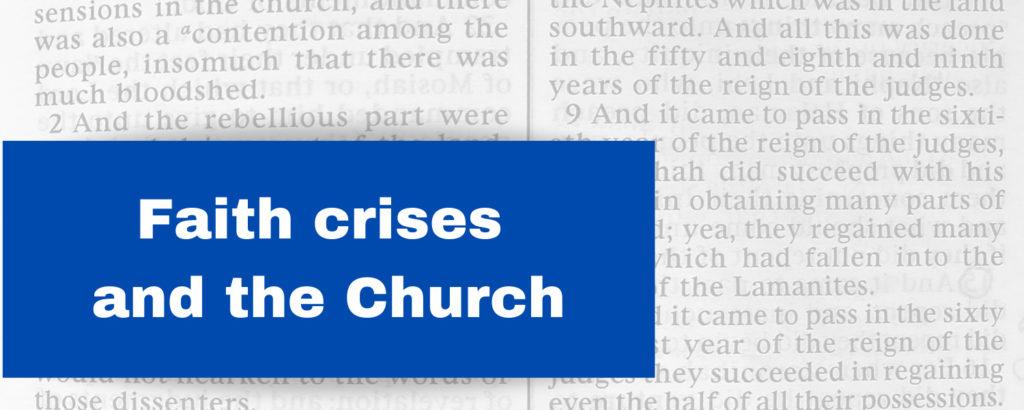 Faith crises and the Church