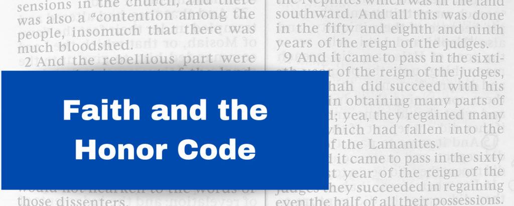 Faith and the Honor Code